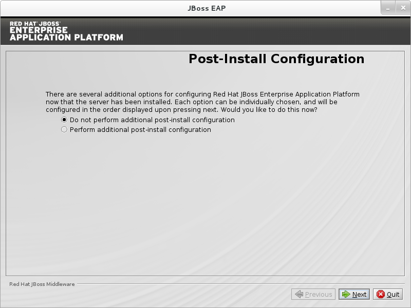 Choose Do not perform additional post-install configuration to continue the installation with no additional configuration and then click Next.