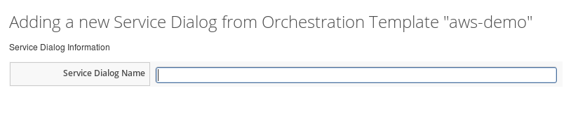 Adding_a_new_Service_Dialog_from_Orchestration_Template