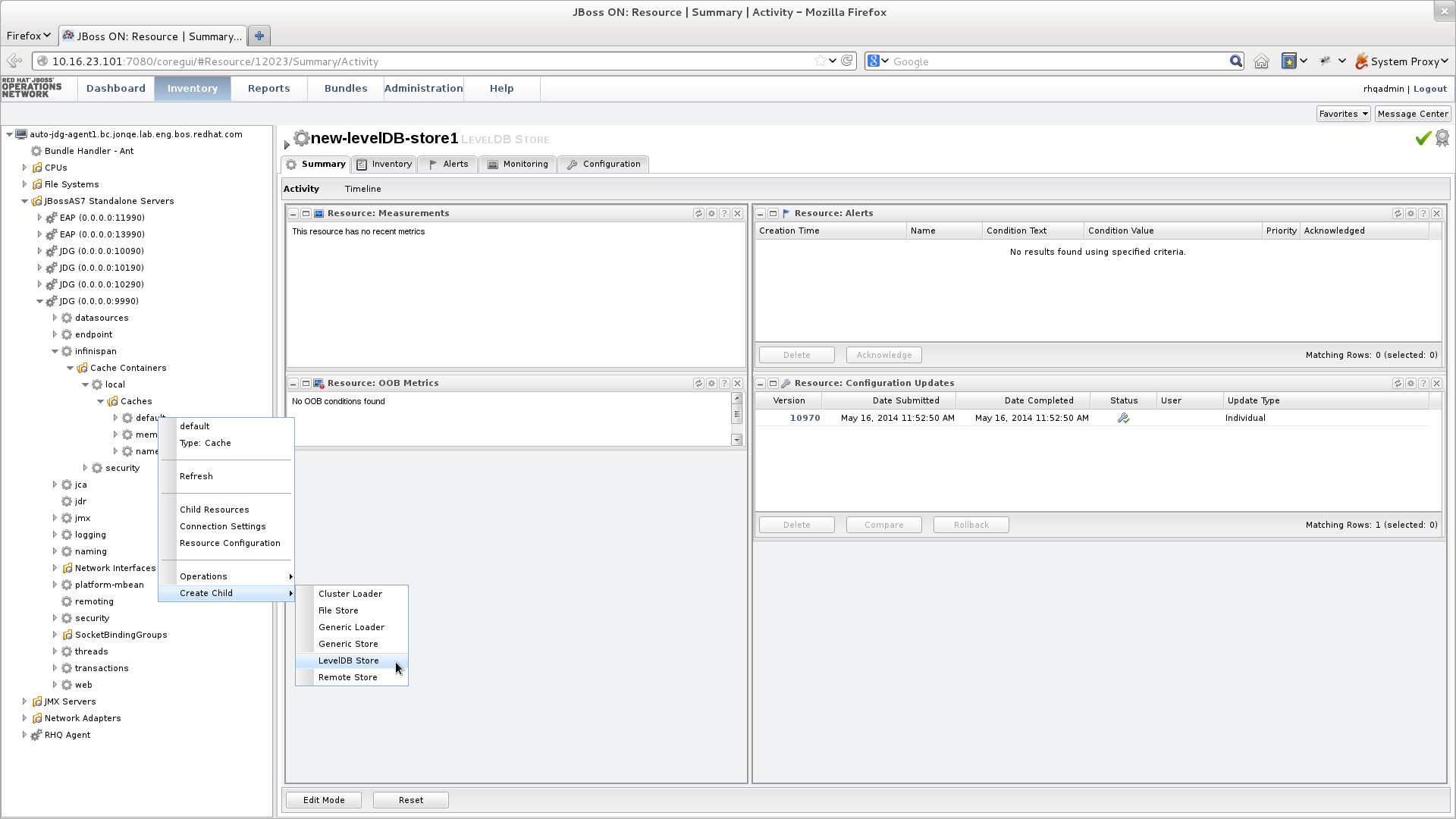 Use JBoss Operations Network to create a new cache store.