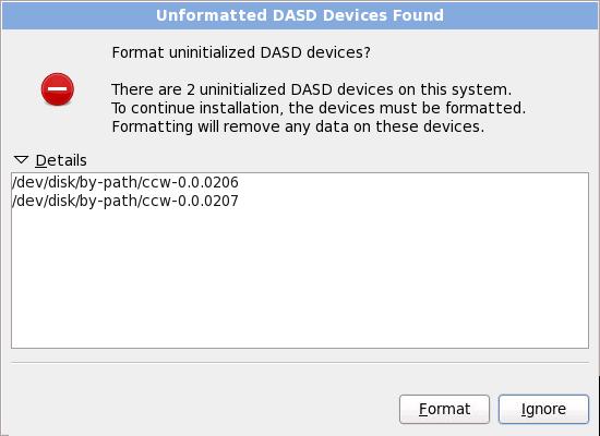 未フォーマットの DASD デバイスが見付かりました