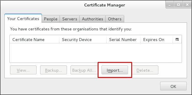 Firefox での認証用の個人証明書のインポート