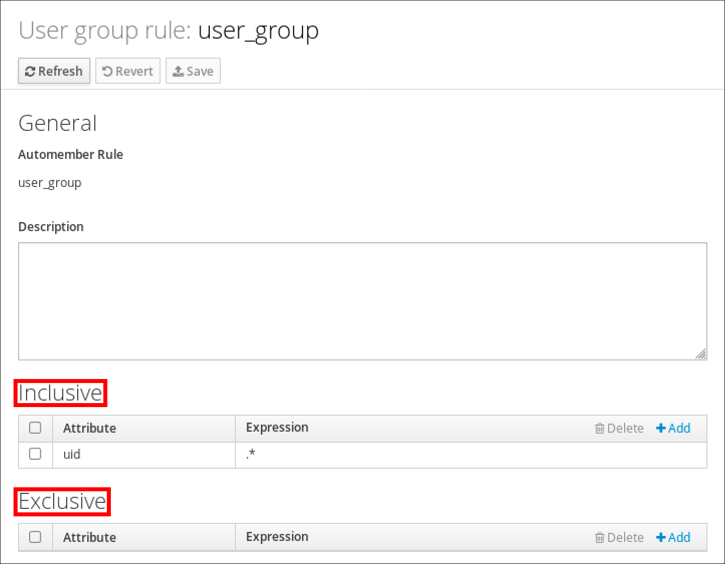"""A screenshot of the details of the user group rule """"user_group."""" There is a """"General"""" section displaying the name of the Automember rule and a """"Description."""" There is an """"Inclusive"""" section at the bottom with a table displaying entries with columns labeled """"Attribute"""" and """"Expression."""" This table has one entry with uid as the Attribute and .* as the Expression. At the very bottom there is an """"Exclusive"""" section with a table that matches the structure of the """"Inclusive"""" table but it has no entries."""