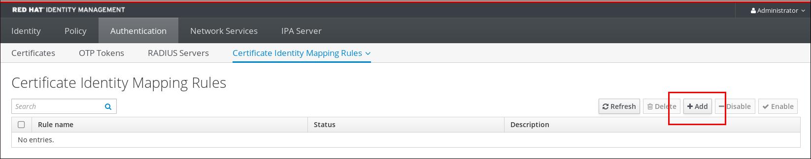 """IdM Web UI 的截图,从身份验证选项卡中显示""""证书身份映射规则""""子选项卡。突出显示页面右侧的""""添加""""按钮。"""
