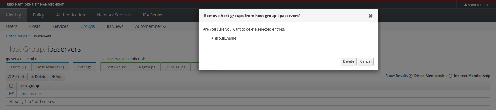 """A screenshot of a pop-up window titled """"Remove host groups from host group ipaservers."""" The content says """"Are you sure you want to delete the selected entries"""" and """"group_name"""" below that. There are """"Delete"""" and """"Cancel"""" buttons at the bottom right corner of the window."""