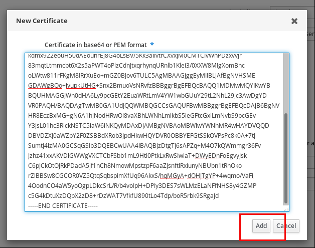 """Screenshot of the """"New Certificate"""" pop-up window with one large field for the Certificate in base64 of PEM format. The """"Add"""" button at the bottom right is highlighted."""
