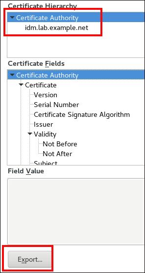 """A screenshot displaying information for the idm.lab.example.net Certificate Authority. """"Certificate Authority"""" has been highlighted in the """"Certificate Fields"""" expanding tree. The """"Export…"""" button at the bottom has also been highlighted."""