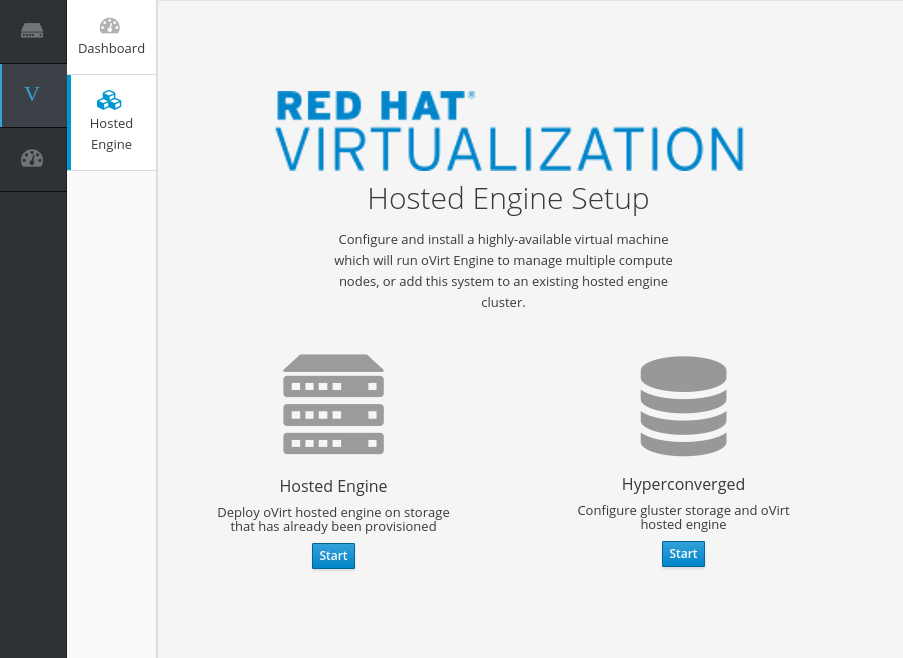 Hosted Engine Setup screen with Start buttons underneath the Hosted Engine and Hyperconverged options