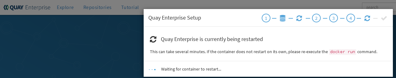 It could take several minutes for Quay to restart.